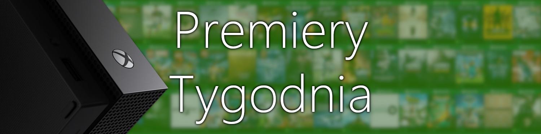 Premiery gier w tym tygodniu na Xbox One (15 - 18 września)