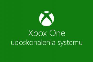 Majowa aktualizacja konsoli Xbox One