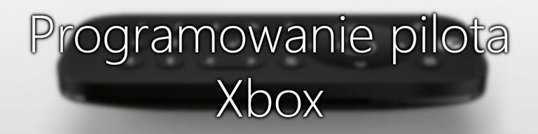 Pilot Xbox Poradnik