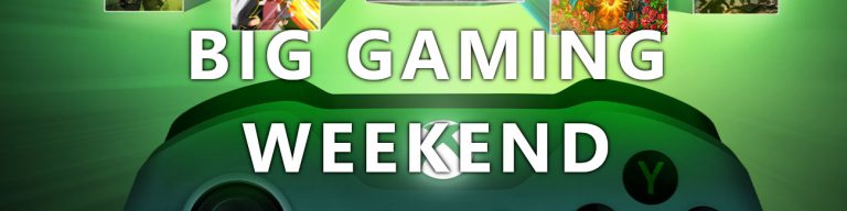 Big Gaming Weekend