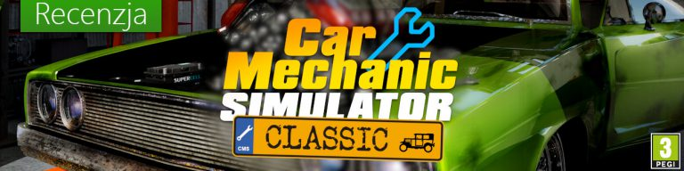 Car Mechanic Simulator Classic - Recenzja