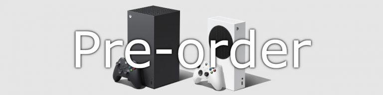 Pre-order Xbox Series X | S