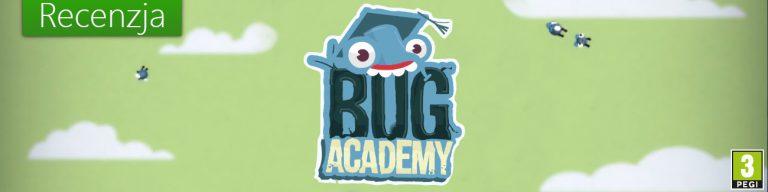 Bug Academy - Recenzja