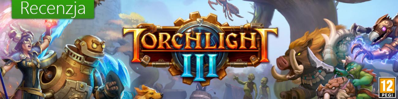 Torchlight III - Recenzja.