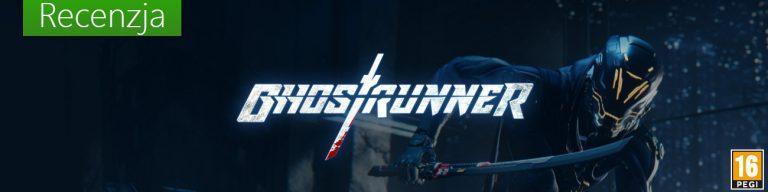 Ghostrunner - Recenzja
