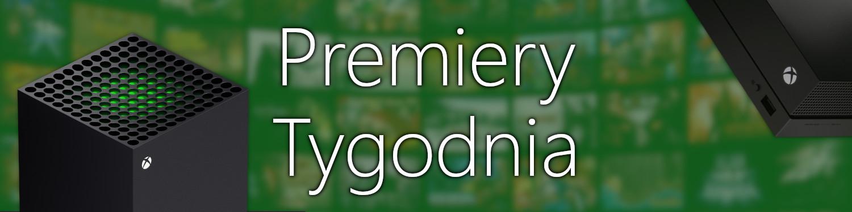 Premiery gier w tym tygodniu (24- 25 listopada) - Xbox
