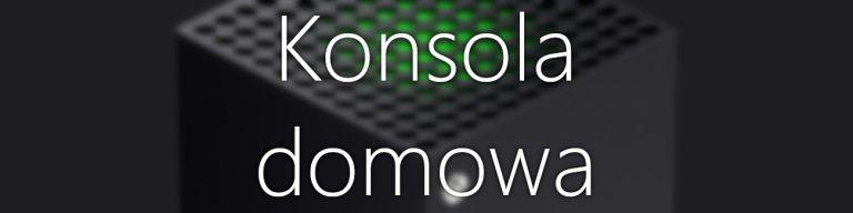 Xbox Konsola Domowa