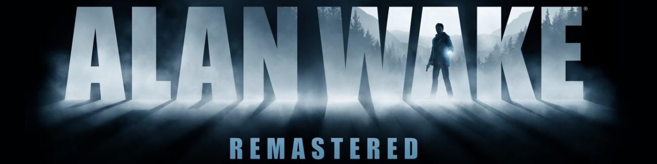 Alan Wake: Remastered. Nasze wrażenia